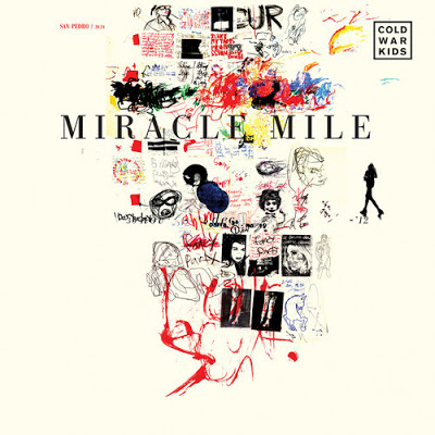 Miracle Mile - Cold War Kids