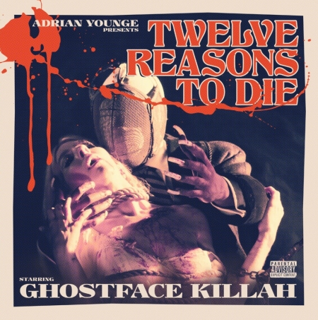 ghostface killa & adrian younge - twelve reasons to die
