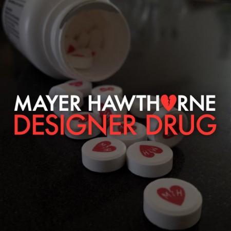 mayer hawthorne designer drug